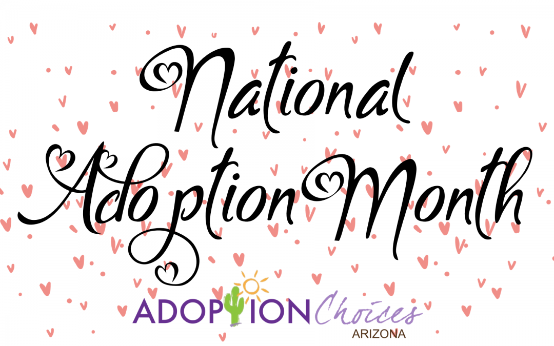 Top 4 Reasons to Recognize National Adoption Month